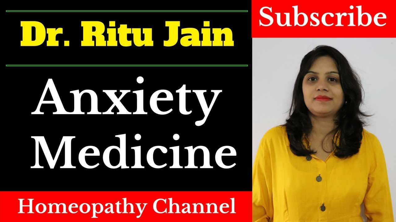Homeopathic Medicine For Anxiety- घबराहट- homeopathic treatment for anxiety