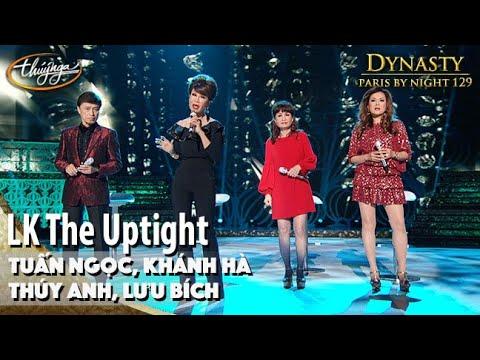 Pbn 129  Tuấn Ngọc, Khánh Hà, Thúy Anh, Lưu Bích Lk The Uptight