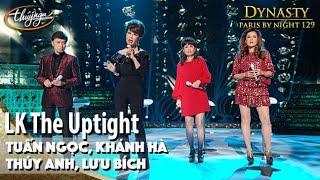 PBN 129 | Tuấn Ngọc, Khánh Hà, Thúy Anh, Lưu Bích - LK The Uptight