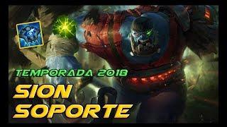 ⭐ SION SUPPORT AGRESIVO S8 ⭐   TEMPORADA 2018   BUILD KOREANA OP (?