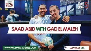 Day 05 : Saad Abid With Gad Elmaleh - Las Vegas - اليوم الخامس : - سعد عابد مع جاد المالح