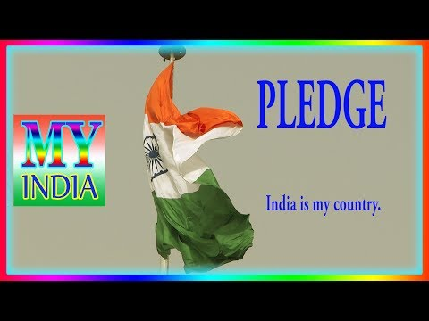 PLEDGE-I Love My Country- Indian National Pledge In English-My India-S Nagender