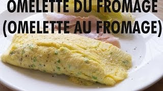 Omelette Du Fromage - French Cheese Omelette by The Fat Kid Inside