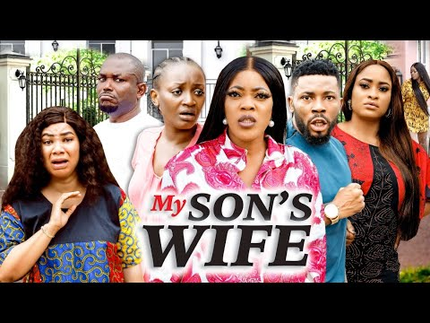 Download MY SON'S WIFE SEASON 1 (VALENTINE NWACHUKWU) 2021 Recommended Latest Nigerian Nollywood Movie 1080p