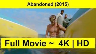 Abandoned Full Length'MOVIE 2015