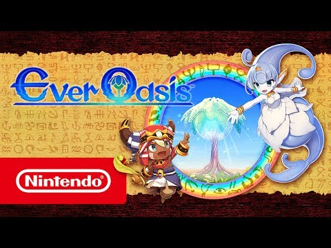 Ever Oasis – Launch Trailer (Nintendo 3DS)