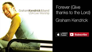 Graham Kendrick - Forever (Give thanks to the Lord) from USA Live Worship