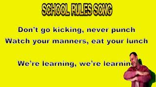 School Rules Songs Dance lyrics