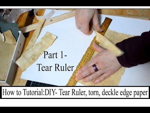 Tear/tearing Ruler: Torn paper edge- Part 1 Tutorial. DIY