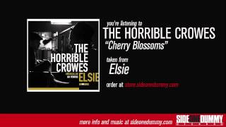 The Horrible Crowes - Cherry Blossoms