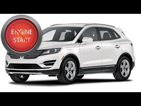 Lincoln Mkc Open And Start The Push Button Start Car With A Dead
