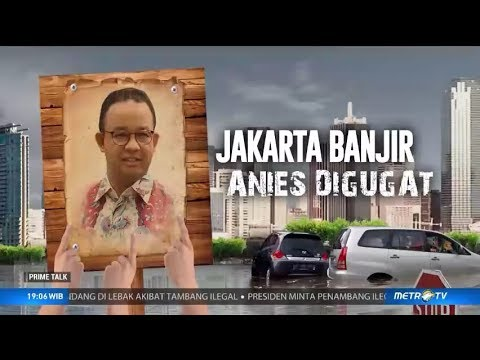 Jakarta Banjir Besar, Anies Digugat