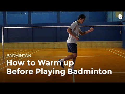 How to Warm up   Badminton