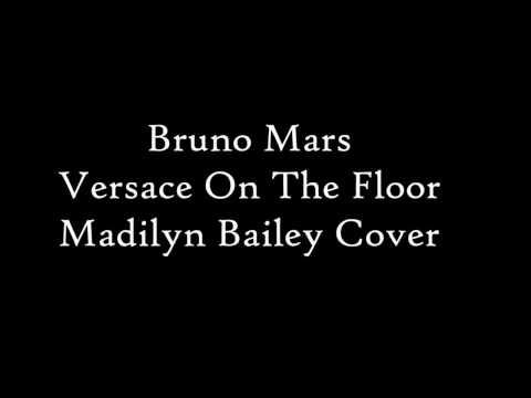 Bruno Mars - Versace On The Floor / lyrics (Madilyn Bailey Cover)