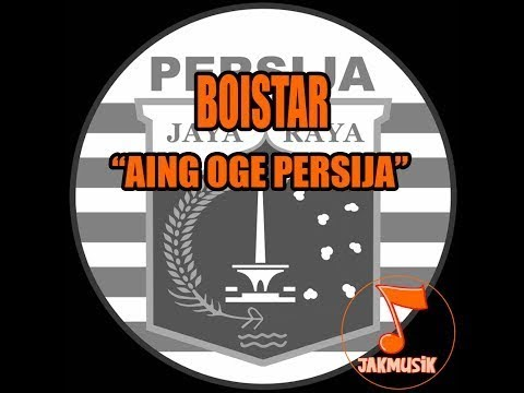 Boistar - Aing Oge Persija
