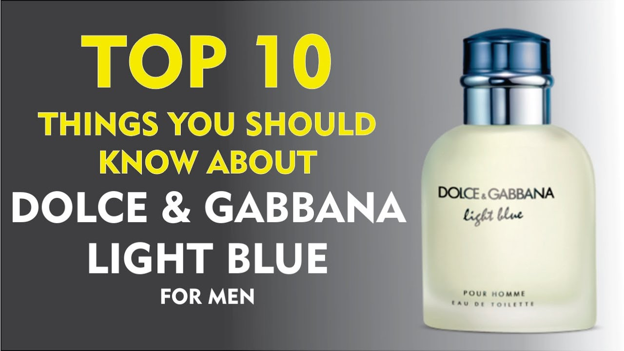 ec78bb5ef74e7 Top 10 Fragrance Facts  Dolce   Gabbana Light Blue Pour Homme - YouTube