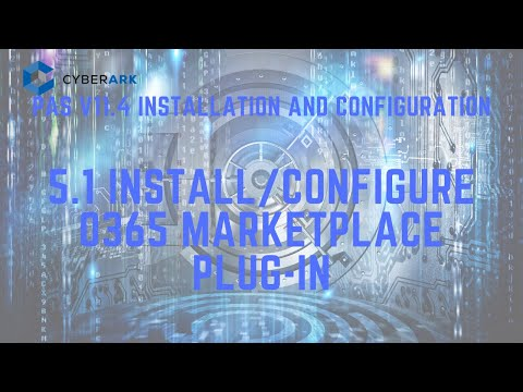 Install O365 MarketPlace Plug-in and Onboard O365 Account