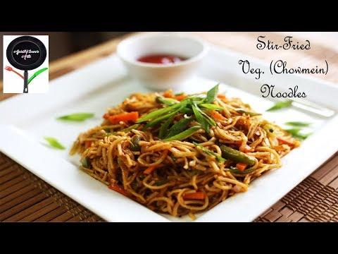 Stir-Fried Veg Chow Mein Noodles Indian Street Style Vegetarian Recipe