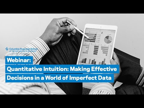 Quantitative Intuition: Making Effective Decisions in a World of Imperfect Data
