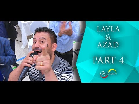 Azad & Layla - Part 4 - 30.06.18 - Nishan Baadri - Roj Company