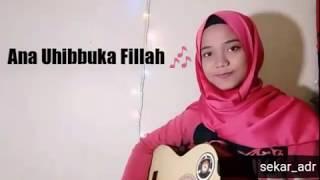 [730.21 KB] ACI CAHAYA- ANA UHIBBUKA FILLAH (guitar cover)