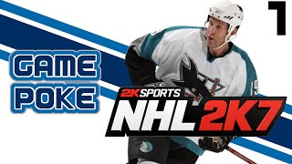 NHL 2K7: PART 1 - Game Poke Faceoff