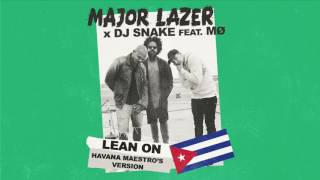 Major Lazer - Lean On (Havana Maestros Version) (Official Audio)