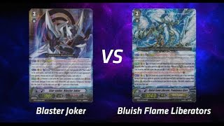 Cardfight! Vanguard - Blaster Joker vs. Bluish Flame Liberators
