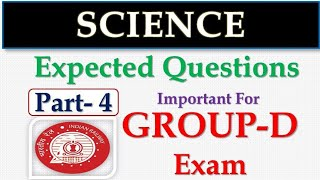 Part-04 | Science Special !! Most Expected Questions !! RRB GROUP D 2018