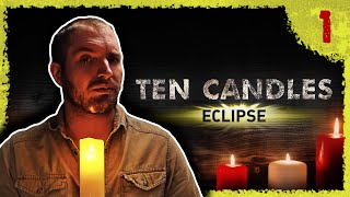 Chapter One: The Beginning of the End | Ten Candles: Eclipse
