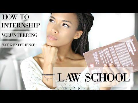 Law School How To Get Internships Work Experience Or Volunteer