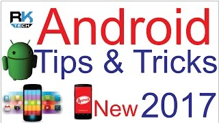 Top Awesome Android Tips & Tricks || 2017