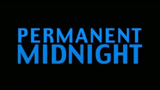 Permanent Midnight - Bande Annonce