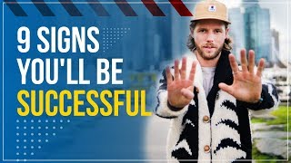 9 Signs You'll Be Successful | Chance and Abdul