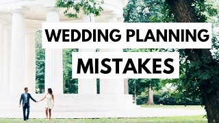 Biggest Wedding Planning Mistakes | TIPS