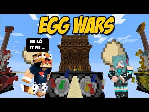 EGG WARS #4 : Gặp gái và xem Tigerr tay không đánh hacker :)) l Minecraft