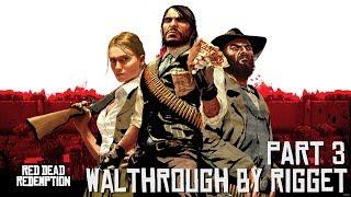 Red Dead Redemption Прохождение с переводом Часть 3