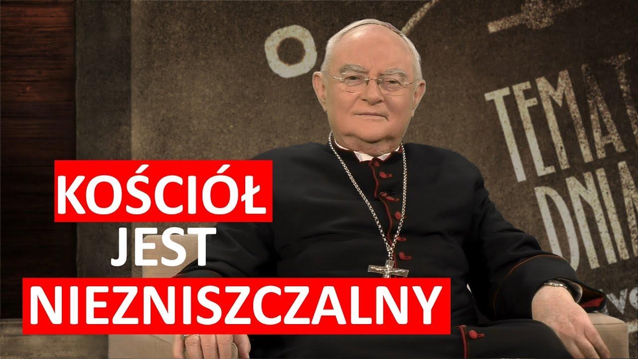Ks. abp H. Hoser: Kościół jest niezniszczalny