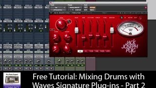 Free Tutorial: Mixing Drums with Waves Signature Plug-ins - Part 2