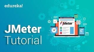 JMeter Tutorial For Beginners   JMeter Load Testing Tutorial   Software Testing Training   Edureka