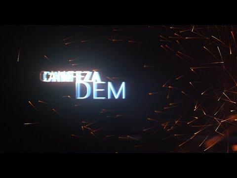 Canfeza - Dem #CanfezaDem