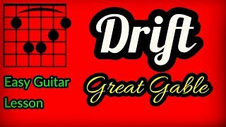 How To Play Drift Great Gable Guitar Lesson  - Easy Guitar Tutorial