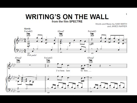 Writings On The Wall Sam Smith Sheet Music And Midi Download