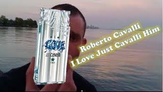 Roberto Cavalli - I Love Just Cavalli Him fragrance/cologne review