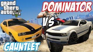 GTA 5 - Bravado Gauntlet Vs Vapid Dominator | #6 (GTA V)