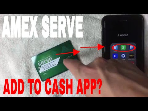 ✅  Can You Add American Express Serve Prepaid To Cash App?  🔴