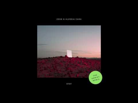 Zedd & Alessia Cara - Stay (The Kemist Remix)
