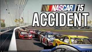 NASCAR 15 ACCIDENT (Huge Crash) Gameplay PC Maxed Out 1080p60fps