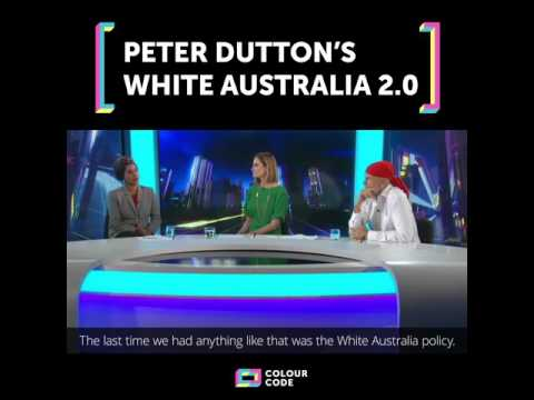 Peter Dutton's New White Australia Policy
