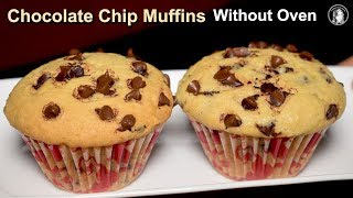Chocolate Chips Muffins Without Oven - How to Make Homemade Chocolate Chip Muffins - Cupcake Recipe